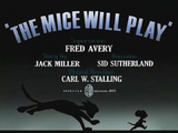 The Mice Will Play
