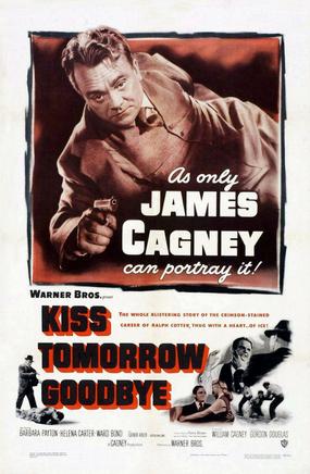 Kiss Tomorrow Goodbye (film)