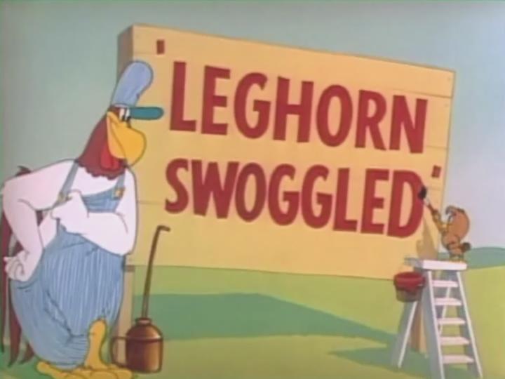 Leghorn Swoggled