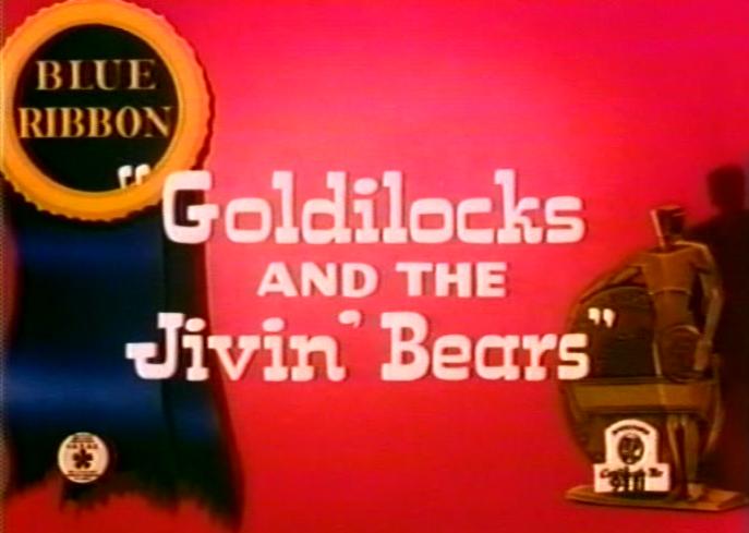 Goldilocks and the Jivin' Bears