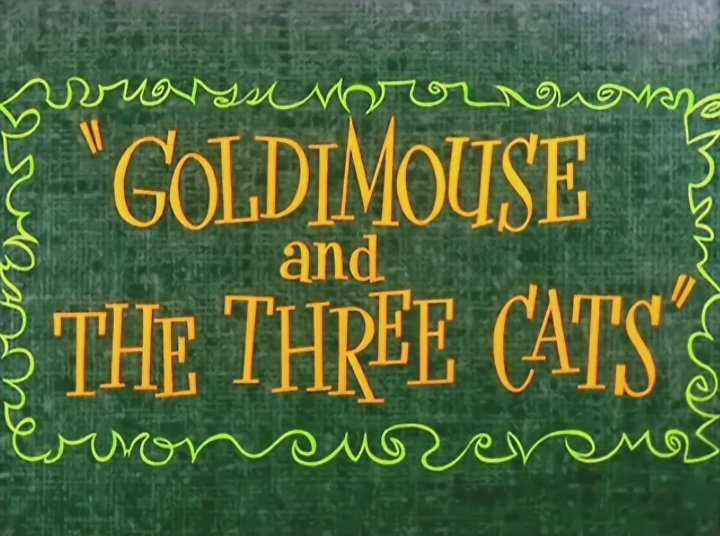 Goldimouse and The Three Cats