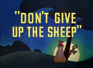 Don't Give Up the Sheep title card