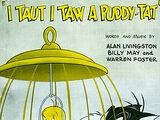 I Tawt I Taw A Puddy Tat (song)