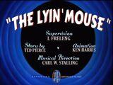The Lyin' Mouse
