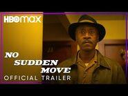 No Sudden Move - Official Trailer - HBO Max
