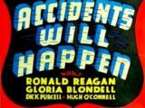 Accidents Will Happen (film)