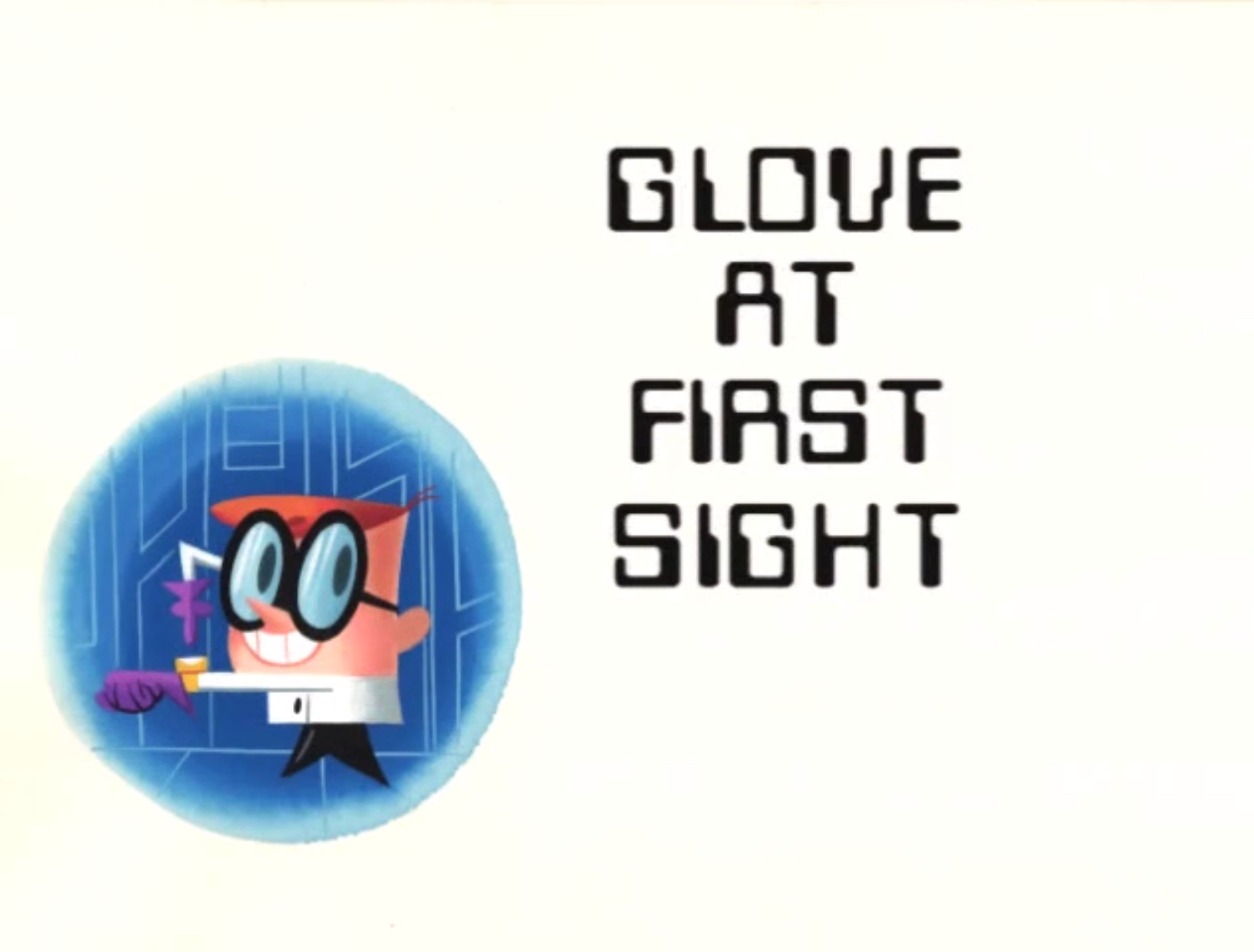 Glove at First Sight