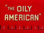 The Oily American 3663.jpg