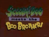 Title-ScoobyMeetsBooBrothers