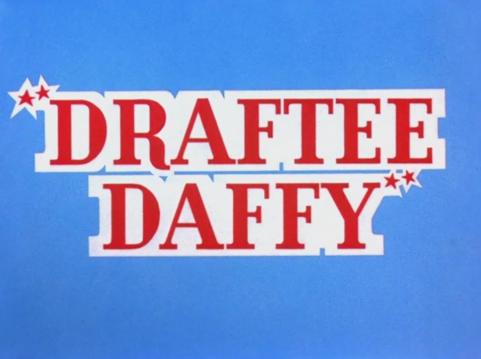 Draftee Daffy
