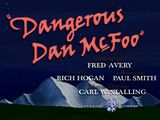 Dangerous Dan McFoo