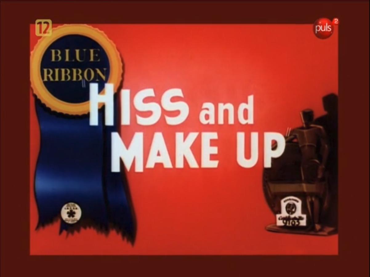 Hiss and Make Up