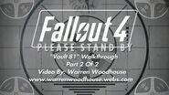 "FALLOUT 4 (PS4) - ""Vault 81 - Part 2 Of 2"" Walkthrough"