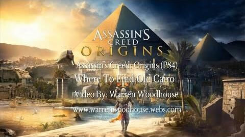 ASSASSIN'S_CREED_ORIGINS_(PS4)_-_Where_To_Find_Old_Cairo