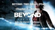 "BEYOND TWO SOULS (PS4) - Chapter 2 ""Broken"" Walkthrough"