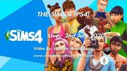 THE SIMS 4 (PS4) - Live - 2nd July 2020 (WAS LIVE)