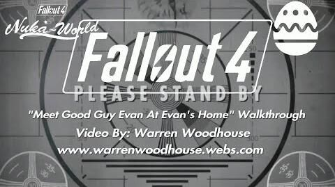 "FALLOUT_4_(PS4)_-_NUKA-WORLD_(DLC)_-_""Meet_Good_Guy_Evan_At_Evan's_Home""_Walkthrough"