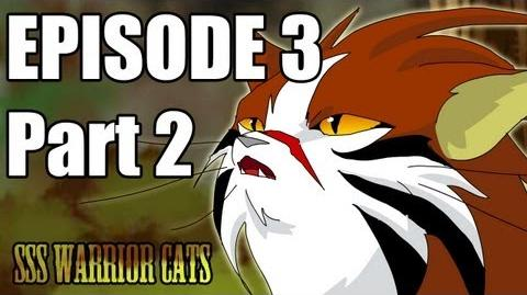 SSS Warrior Cats Fan Animation Episode 3 part 2-1