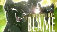Cinderpelt • Blame • Complete Warrior Cats M.A.P.