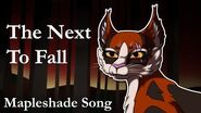 """The Next To Fall"" ♪ ORIGINAL WARRIOR CATS SONG (Mapleshade)-0"