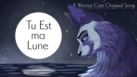Tu es ma Lune. Silverstream. (Warriors Cats original song)