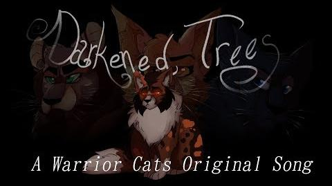 Darkened Trees (Mapleshade) An Original Warriors Cats song-0