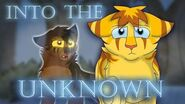 Bramblestar and Rootpaw PMV - Into the Unknown (SILENT THAW SPOILERS)