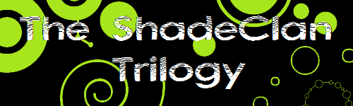 The ShadeClan Trilogy