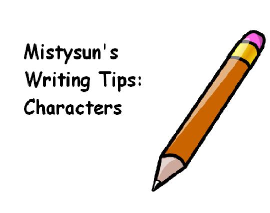 Mistysun's Writing Tips: Characters