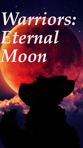 Warriors: Eternal Moon (Series)