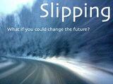 Slipping (series)