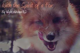 With the Spirit of a Fox