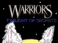 TWILIGHT OF SECRETS