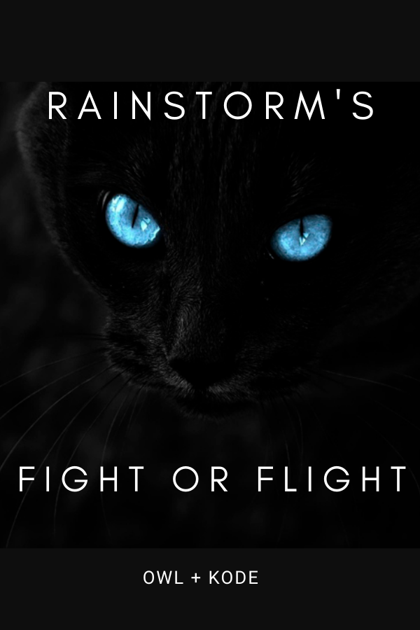 Rainstorm's Fight or Flight