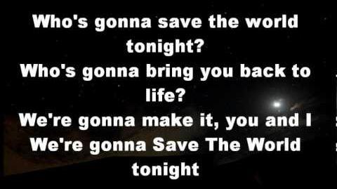 Swedish House Mafia- Save The World (Tonight) LYRICS