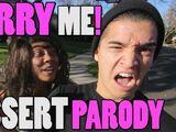 MARRY ME!! (DESSERT PARODY)