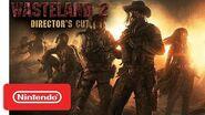Wasteland 2 Announcement Trailer - Nintendo Switch