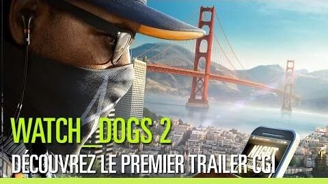 Watch_Dogs_2_–_Trailer_d'annonce