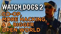 Co-op, More Hacking, and a Bigger Open World - Watch Dogs 2