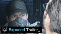 "Watch Dogs - ""Exposed"" Trailer"