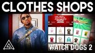 Watch Dogs 2 Customisation & Clothes Stores