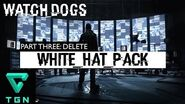 Watch Dogs White Hat Pack Add On Part Three DELETE