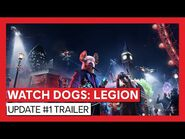 Watch Dogs- Legion – Update -1 Trailer