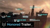 "Watch Dogs - ""Honored"" Trailer"