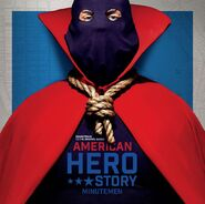 Soundtrack to the Original Series American Hero Story- Minutemen