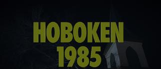 Hoboken 1985 Title Card for S 1 E 5 Little Fear of Lightning