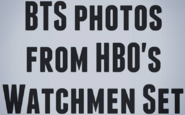 BTS Photos from Watchmen HBO TV Series Set