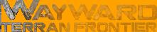 Wayward Terran Frontier Wiki