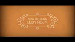 Now Entering Lud's Holm.png