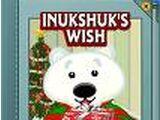 Inukshuk's Wish